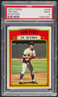 Baseball Cards:Singles (1970-Now), 1972 Topps Tim Foli In Action #708 PSA Mint 9 - Only One Higher....