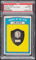 Baseball Cards:Singles (1970-Now), 1972 Topps Rookie Of The Year #625 PSA Gem MT 10 - Pop Two. ...