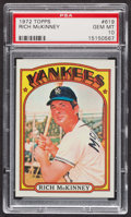 Baseball Cards:Singles (1970-Now), 1972 Topps Rich McKinney #619 PSA Gem MT 10 - Pop Two. ...