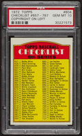 Baseball Cards:Singles (1970-Now), 1972 Topps Checklist #657-787 (Copyright Left) #604 PSA Gem MT 10. ...