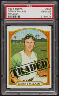 Baseball Cards:Singles (1970-Now), 1972 Topps Denny McLain Traded #753 PSA Gem MT 10. ...