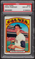 Baseball Cards:Singles (1970-Now), 1972 Topps Frank Reberger #548 PSA Gem MT 10. ...