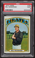 Baseball Cards:Singles (1970-Now), 1972 Topps Bill Mazeroski #760 PSA Mint 9. ...