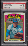 Baseball Cards:Singles (1970-Now), 1972 Topps Ken Rudolph #271 PSA Gem MT 10. ...
