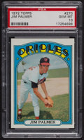 Baseball Cards:Singles (1970-Now), 1972 Topps Jim Palmer #270 PSA Gem MT 10. ...