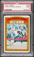 Baseball Cards:Singles (1970-Now), 1972 Topps World Series Game 6 #228 PSA Mint 9 - Only Four Higher....