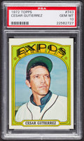 Baseball Cards:Singles (1970-Now), 1972 Topps Cesar Gutierrez #743 PSA Gem MT 10. ...