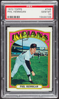 Baseball Cards:Singles (1970-Now), 1972 Topps Phil Hennigan #748 PSA Gem MT 10. ...