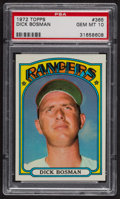 Baseball Cards:Singles (1970-Now), 1972 Topps Dick Bosman #365 PSA Gem MT 10. ...