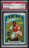 Baseball Cards:Singles (1970-Now), 1972 Topps Elrod Hendricks #508 PSA Gem MT 10. ...