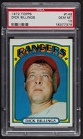 Baseball Cards:Singles (1970-Now), 1972 Topps Dick Billings #148 PSA Gem MT 10 - Pop Four. ...
