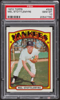 Baseball Cards:Singles (1970-Now), 1972 Topps Mel Stottlemyre #325 PSA Gem Mint 10....