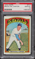 Baseball Cards:Singles (1970-Now), 1972 Topps Bruce Dal Canton #717 PSA Gem MT 10 - Pop Two. ...
