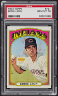 Baseball Cards:Singles (1970-Now), 1972 Topps Eddie Leon #721 PSA Gem MT 10 - Pop Eight. ...