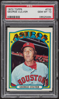 Baseball Cards:Singles (1970-Now), 1972 Topps George Culver #732 PSA Gem MT 10. ...