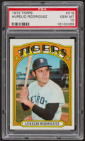 Baseball Cards:Singles (1970-Now), 1972 Topps Aurelio Rodriguez #319 PSA Gem MT 10 - Pop Five. ...