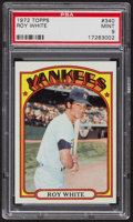Baseball Cards:Singles (1970-Now), 1972 Topps Roy White #340 PSA Mint 9 - Only Three Higher. ...