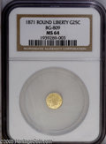 California Fractional Gold: , 1871 25C Liberty Round 25 Cents, BG-809, Low R.4, MS64 NGC. PCGSPopulation: (27/24). ...