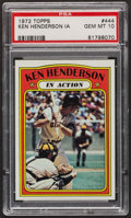 Baseball Cards:Singles (1970-Now), 1972 Topps Ken Henderson In Action #444 PSA Gem Mint 10....