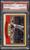 Baseball Cards:Singles (1970-Now), 1972 Topps Ken Singleton In Action #426 PSA Gem MT 10. ...