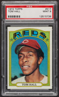 Baseball Cards:Singles (1970-Now), 1972 Topps Tom Hall #417 PSA Mint 9 - Only Three Higher. ...