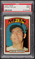 Baseball Cards:Singles (1970-Now), 1972 Topps Chuck Taylor #407 PSA Mint 9 - Only Four Higher. ...