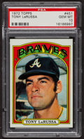 Baseball Cards:Singles (1970-Now), 1972 Topps Tony LaRussa #451 PSA Gem MT 10. ...