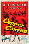 "Movie Posters:Western, Copper Canyon (Paramount, 1950). One Sheet (27"" X 40.75""). Western.. ..."