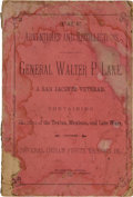Books:Americana & American History, General Walter P. Lane. The Adventures and Recollections ofGeneral Walter P. Lane, a San Jacinto Veteran....