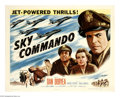"Movie Posters:War, Sky Commando (Columbia, 1953). Half Sheet (22"" X 28""). Dan Duryeais the tough Air Force commander with a sensitive side tha..."