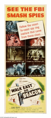 "Walk East on Beacon! (Columbia, 1952). Insert (14"" X 36""). J. Edgar Hoover proved a bane to Hollywood for most..."