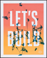 """Facebook F8 Posters (Facebook, 2014). Screen Print Posters (2) (16"""" X 20"""") """"Let's Build."""" Miscellane..."""