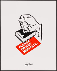 """Facebook Motivational Poster (Facebook, 2010s). Screen Print Posters (2) (16"""" X 20"""") """"Please Do Not Hesit..."""