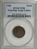 "Colonials: , 1760 FARTH Hibernia-Voce Populi Farthing, Large Letters VF20 PCGS.Breen-234, ""Rare."" A chocolate-brown example with clear ..."