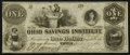 Obsoletes By State:Ohio, Tiffin, OH- Bank of the Ohio Savings Institute $1 Nov. 14,1855. ...