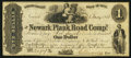 Obsoletes By State:Ohio, Newark, OH- Newark Plank Road Compy. $1 May 20,1851. ...