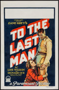 """Movie Posters:Western, To the Last Man (Paramount, 1923). Window Card (14"""" X 22""""). Western.. ..."""