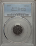 Early Half Dimes, 1805 H10C V-1, LM-1, R.4 -- Damage -- PCGS Genuine. VF Details....