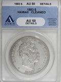 Coins of Hawaii: , 1883 $1 Hawaii Dollar--Cleaned--ANACS. AU50 Details. NGC Census:(19/137). PCGS Population (49/169). Mintage: 500,000. (#1...
