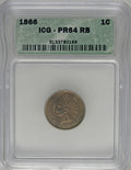 1866 1C PR64 Red and Brown ICG....(PCGS# 2286)
