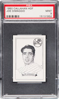 Baseball Cards:Singles (1950-1959), 1950-56 Callahan HoF Joe DiMaggio PSA Mint 9 - None Higher....