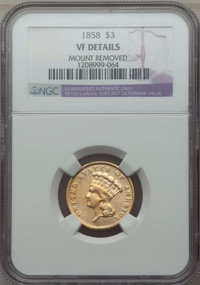 1858 $3 -- Mount Removed -- NGC Details. VF. NGC Census: (0/110). PCGS Population: (2/123). CDN: $1,000 Whsle. Bid for p...