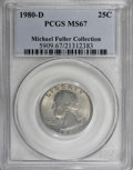 Washington Quarters, 1980-D 25C MS67 PCGS....