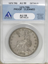 1879 T$1 --Cleaned--ANACS. PR58 Details....(PCGS# 7059)