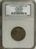 (1670-75) FARTH St. Patrick Farthing--Damaged--NCS. VG Details. NGC Census: (0/0). PCGS Population (1/94). (#42)...(PCGS...