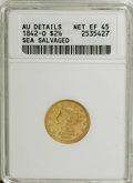 Liberty Quarter Eagles, 1842-O $2 1/2 --Sea Salvaged--ANACS. AU Details, Net XF45....