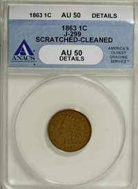 1863 1C One Cent, Judd-299, Pollock-359, R.3--Scratched, Cleaned--ANACS. AU50 Details....(PCGS# 60453)