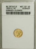 1850-C G$1 --Damaged, Cleaned--ANACS. AU Details, Net XF40....(PCGS# 7510)