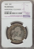 Early Half Dollars: , 1803 50C -- Improperly Cleaned -- Details NGC. VG. NGC Census:(9/258). PCGS Population: (19/576). CDN: $300 Whsle. Bid for...