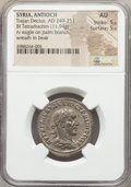 Ancients:Roman Provincial , Ancients: SYRIA. Antioch. Trajan Decius (AD 249-251). BItetradrachm (11.94 gm). NGC AU 5/5 - 5/5. ...